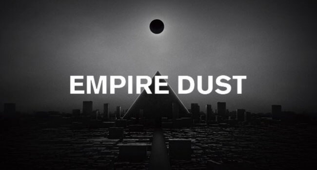 Empire Dust